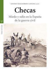 CHECAS: MIEDO Y ODIO EN LA ESPAÑA DE LA GUERRA CIVIL