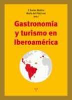 GASTRONOMIA Y TURISMO EN IBEROAMÉRICA
