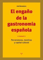 EL ENGAÑO DE LA GASTRONOMIA ESPAÑOLA
