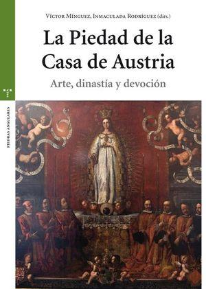 LA PIEDAD DE LA CASA DE AUSTRIA