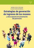 ESTRATEGIAS DE GENERACIÓN DE INGRESOS DE LOS MUSEOS
