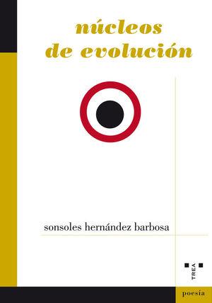 NÚCLEOS DE EVOLUCIÓN