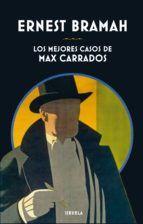 LOS MEJORES CASOS DE MAX CARRADOS