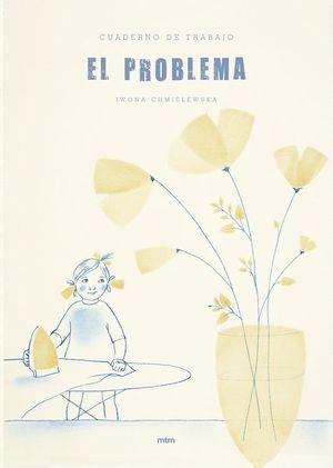 CUADERNO DE TRABAJO EL PROBLEMA