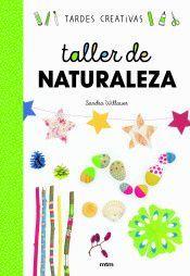 TALLER DE NATURALEZA (TARDES CREATIVAS)