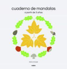 CUADERNO DE MANDALAS (A PARTIR DE 3 AÑOS)