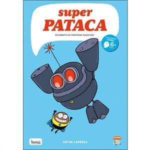 SUPERPATACA 5 OS ROBOTS DO PROFESOR PARAFUSO