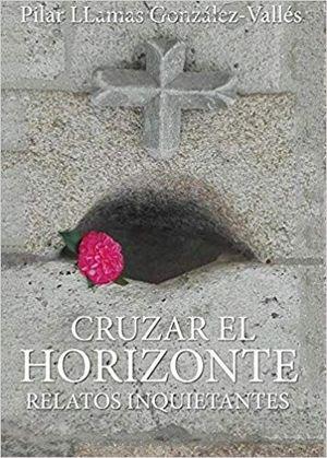 CRUZAR EL HORIZONTE