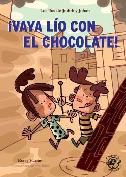 ¡VAYA LÍO CON EL CHOCOLATE!