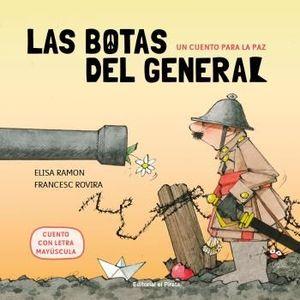 LAS BOTAS DEL GENERAL. UN CUENTO PARA LA PAZ