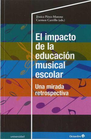 EL IMPACTO DE LA EDUCACIÓN MUSICAL ESCOLAR
