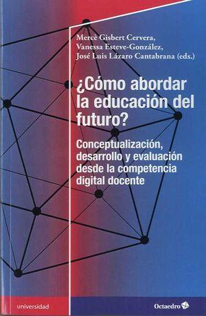 CÓMO ABORDAR LA EDUCACIÓN DEL FUTURO?