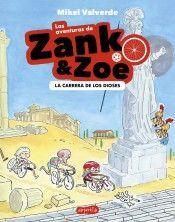 AVENTURAS DE ZANK Y ZOE 2: LA CARRERA DE LOS DIOSES