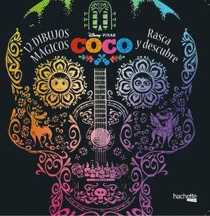 DISNEY COCO. 12 DIBUJOS MAGICOS. RASCA Y DESCUBRE