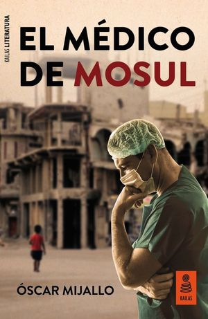EL MEDICO DE MOSUL