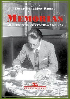 MEMORIAS: MI MEDIO SIGLO SE CONFIESA A MEDIAS