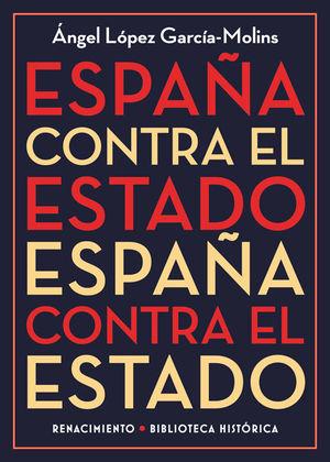 ESPAÑA CONTRA EL ESTADO