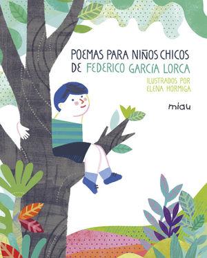 POEMAS PARA NIÑOS CHICOS DE FEDERICO GARCIA LORCA