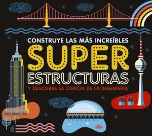 CONSTRUYE LAS MAS INCREIBLES SUPERESTRUCTURAS