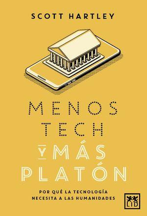 MENOS TECH Y MAS PLATON
