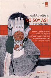 NO SOY ASÍ. CUENTOS, 1983-2008