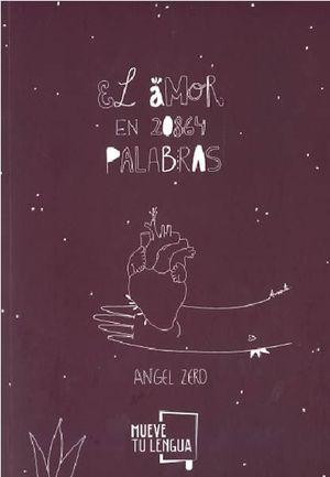 EL AMOR EN 20864 PALABRAS