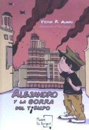 ALEJANDRO Y LA GORRA DEL TIEMPO