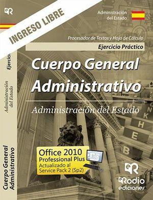 CUERPO GENERAL ADMINISTRATIVO - ADMINISTRACIÓN DEL ESTADO INGRESO LIBRE
