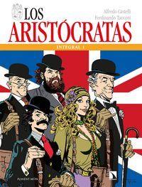 LOS ARISTÓCRATAS (INTEGRAL 1)