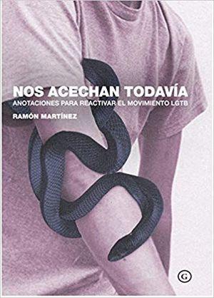 NOS ACECHAN TODAVIA