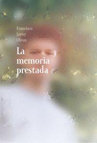 LA MEMORIA PRESTADA