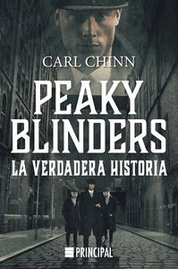 PEAKY BLINDERS. LA VERDADERA HISTORIA