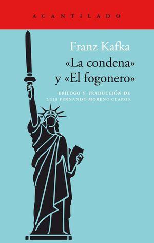LA CONDENA / EL FOGONERO