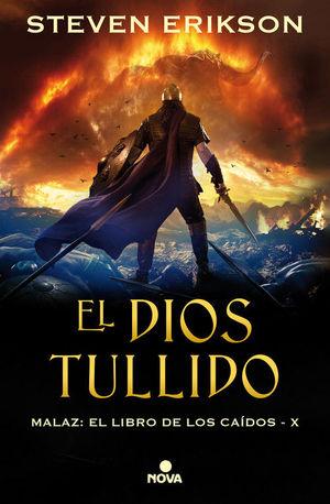 EL DIOS TULLIDO. MALAZ: EL LIBRO DE LOS CAIDOS X