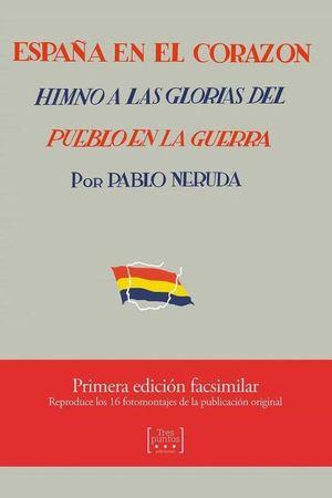 ESPAÑA EN EL CORAZON (EDICION FACSIMILAR)