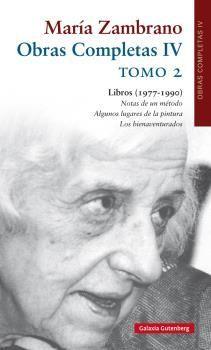 MARÍA ZAMBRANO OBRAS COMPLETAS IV (TOMO 2)