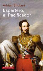 ESPARTERO, EL PACIFICADOR