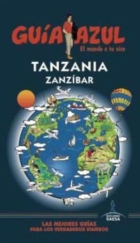 TANZANIA Y ZANZIBAR GUIA AZUL