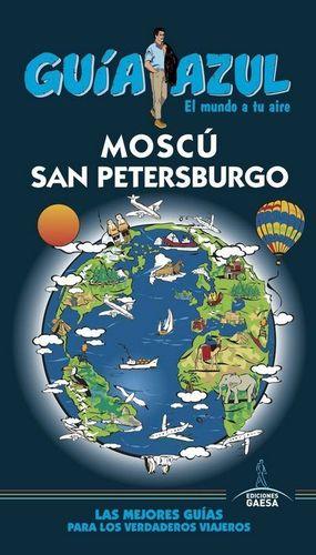 MOSCÚ Y SAN PETERSBURGO GUIA AZUL