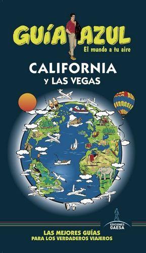 CALIFORNIA Y LAS VEGAS GUIA AZUL