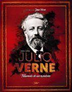 JULIO VERNE. TESTAMENTO DE UN EXCENTRICO