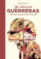 LAS CHICAS SON GUERRERAS: EL CÓMIC FEMENINO DE LOS 70 Y LOS 80