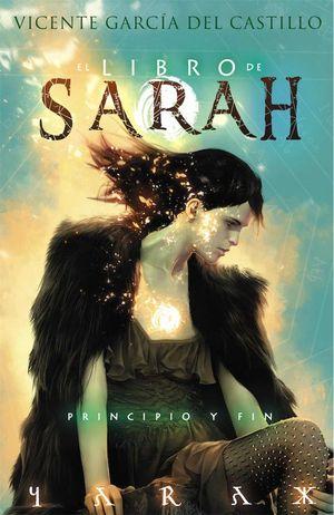 EL LIBRO DE SARAH 4: PRINCIPIO Y FIN