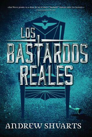 LOS BASTARDOS REALES