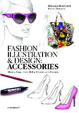 FASHION ILLUSTRATION AND DESIGN: ACCESSORIES
