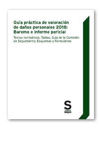 GUÍA PRÁCTICA DE VALORACIÓN DE DAÑOS PERSONALES 2018
