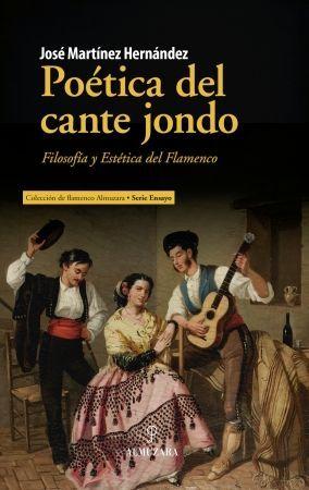 POÉTICA DEL CANTE JONDO