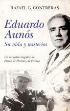 EDUARDO AUNÓS. SU VIDA Y MISTERIOS