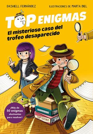TOP ENIGMAS 1. EL MISTERIOSO CASO DEL TROFEO DESAPARECIDO