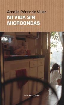 MI VIDA SIN MICROONDAS
